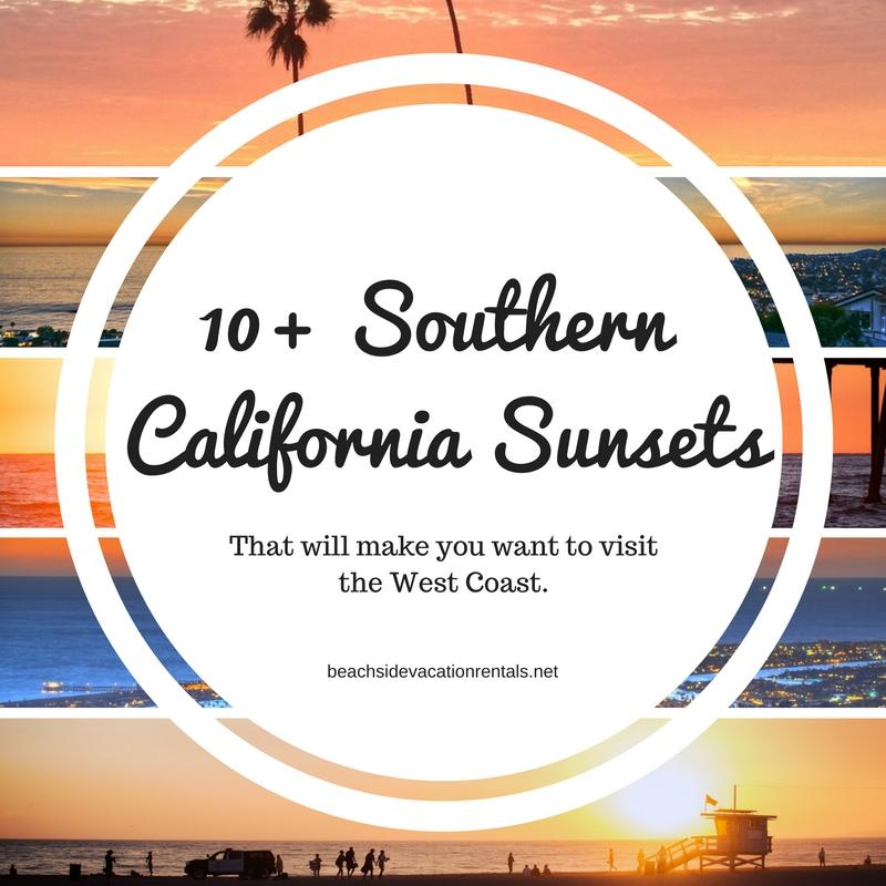 10 Southern California sunsets that will make you want to visit the west coast