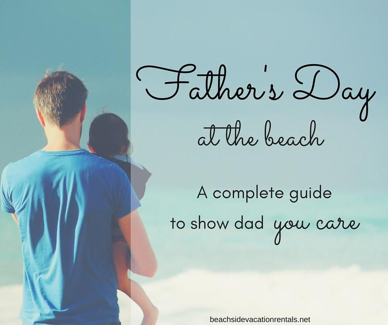 Fathers day at the beach a California vacation guide for family travel beach lovers beach vacations
