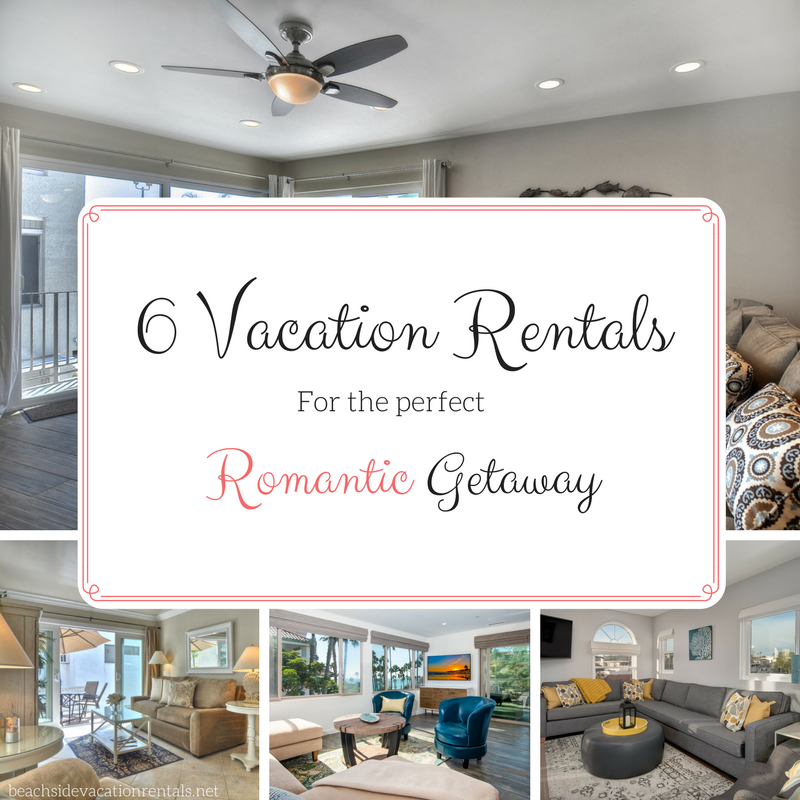 Top Vacation Rentals for a Romantic Getaway  Beachside Vacation Rentals