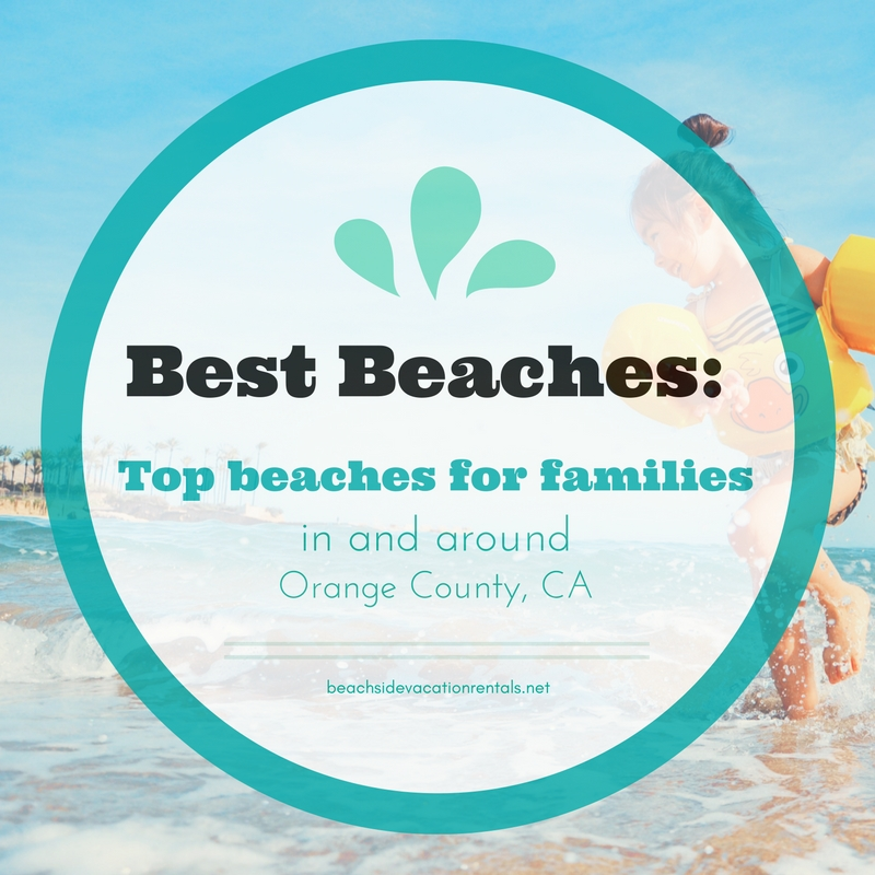 best beaches for families in Southern California