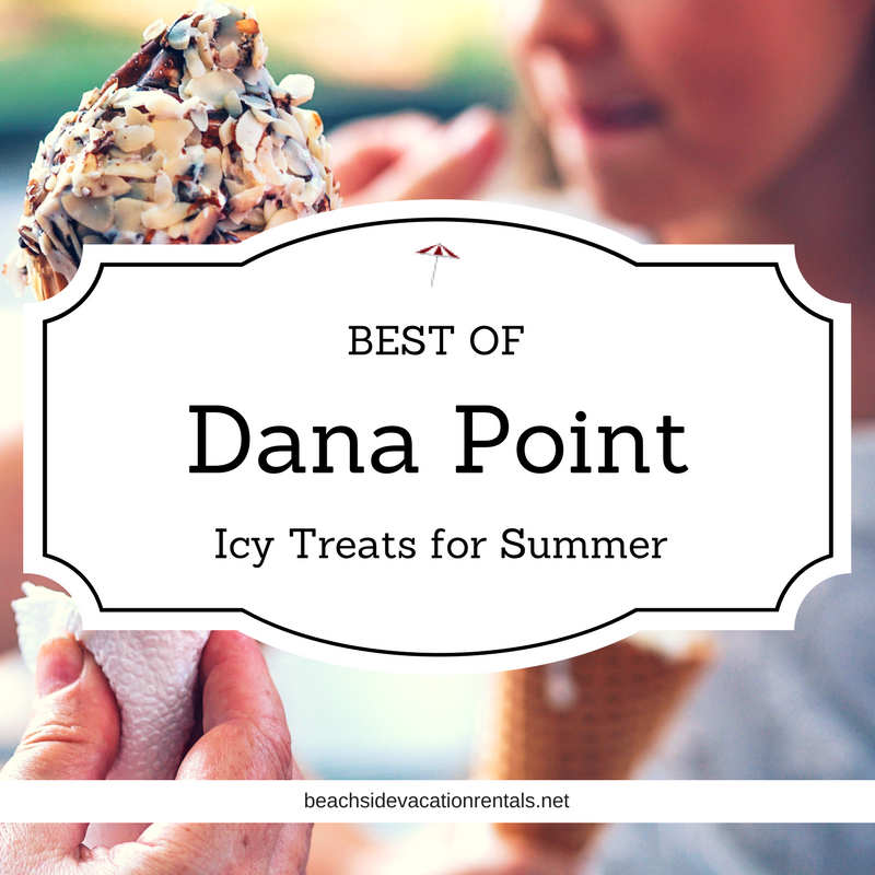 Best of Dana Point top spots for icy treats