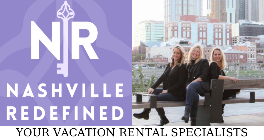 Nashville Redefined Vacation Rentals