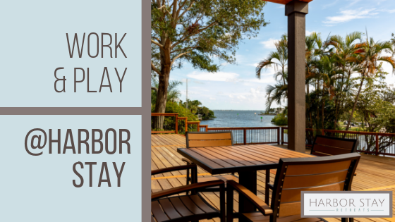5 Ways to Work  Play at Harbor Stay