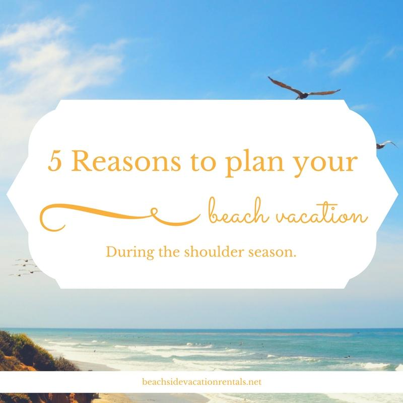 California vacation guide 5 reasons to plan your beach vacation during the shoulder season