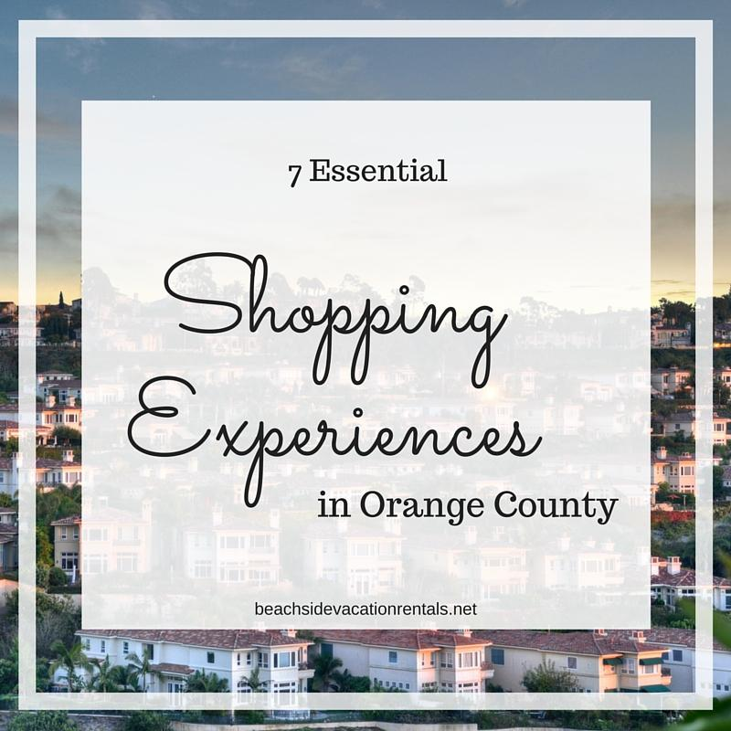 California travel guide top shopping spots in Orange County California