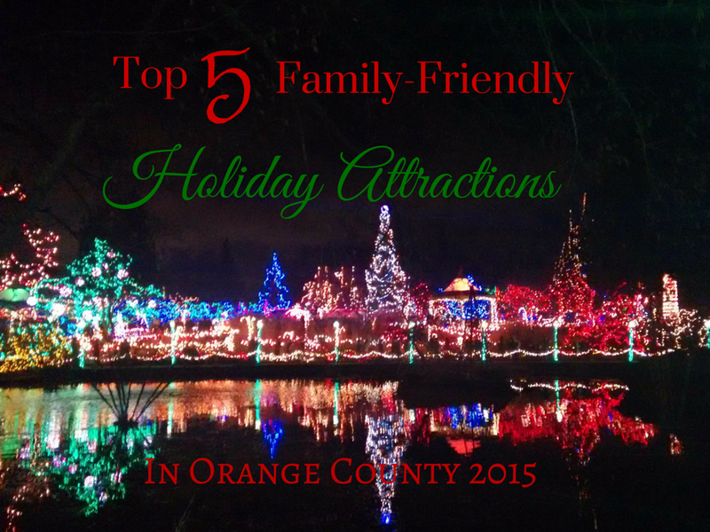 Family travel guide for Southern California top 5 family friendly Holiday attractions in Orange County