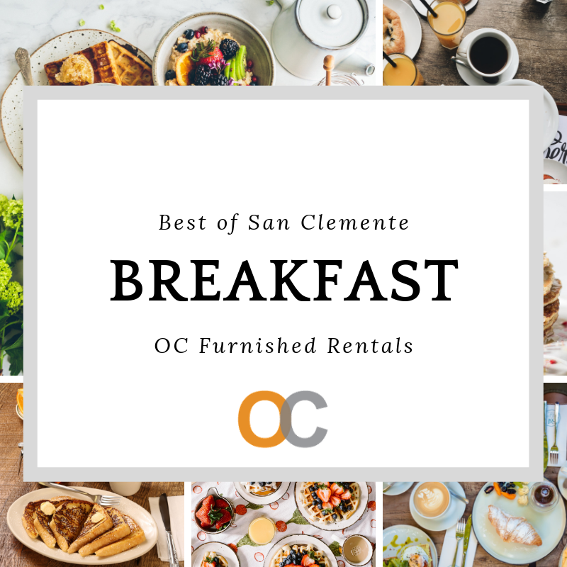 California travel guide best breakfast in San Clemente local recommendations for your Southern California vacation